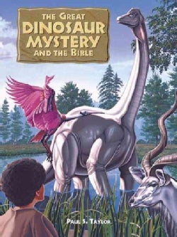 The Great Dinosaur Mystery and the Bible (Hardcover)