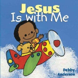 Jesus Is With Me (Board book)