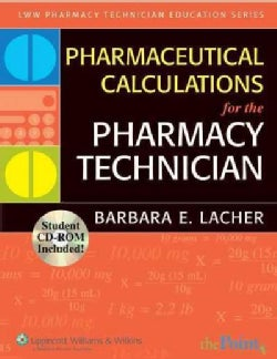 Pharmaceutical Calculations for Pharmacy Technicians