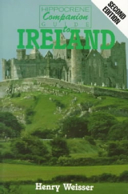 Hippocrene Companion Guide to Ireland: Travel, Culture, Society, Politics and History (Paperback)