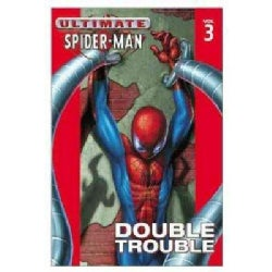 Ultimate Spider-Man 3: Double Trouble (Paperback)
