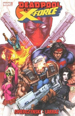 Deadpool Vs. X-Force (Paperback)