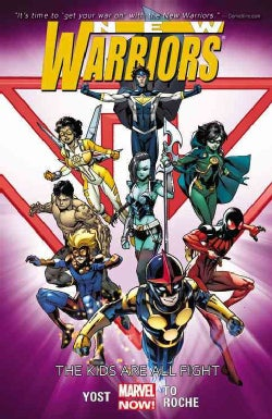 New Warriors 1: The Kids Are All Right (Paperback)