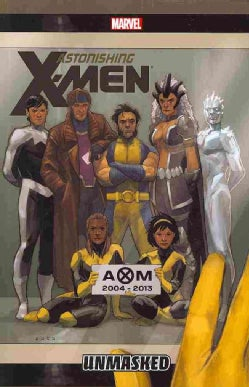 Astonishing X-men 12: Unmasked (Paperback)