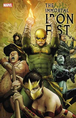 The Immortal Iron Fist: The Complete Collection (Paperback)
