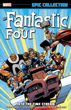 The Fantastic Four Epic Collection 20: Into the Time Stream (Paperback)