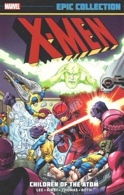 X-Men Epic Collection 1: Children of the Atom (Paperback)