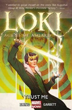 Loki Agent of Asgard 1: Trust Me (Paperback)