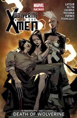 Wolverine & the X-Men 2: Death of Wolverine (Paperback)
