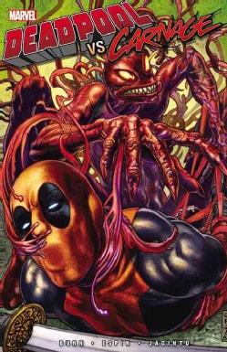 Deadpool Vs. Carnage (Paperback)
