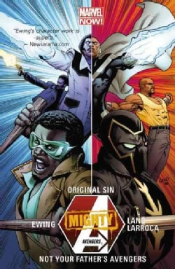 Mighty Avengers Original Sin 3: Not Your Fathers Avengers Marvel Now (Paperback)