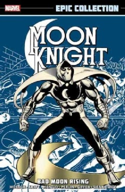 Moon Knight Epic Collection 1: Bad Moon Rising (Paperback)