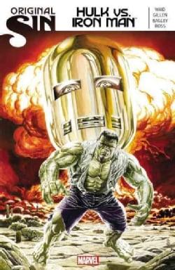 Original Sin: Hulk vs. Iron Man (Paperback)