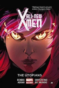 All-New X-Men 7: The Utopians (Paperback)