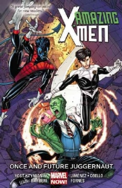 Amazing X-Men 3: Once and Future Juggernaut (Paperback)