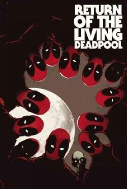 Return of the Living Deadpool (Paperback)