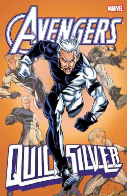 Avengers: Quicksilver (Paperback)