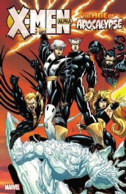 X-men Age of Apocalypse 1: Alpha (Paperback)