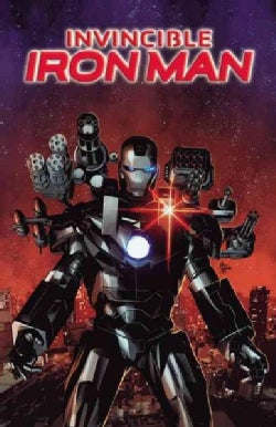 Invincible Iron Man 2: The War Machines (Hardcover)