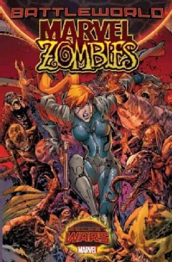 Marvel Zombies: Battleworld (Paperback)