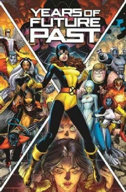 X-Men Years of Future Past (Paperback)