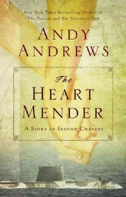 The Heart Mender: A Story of Second Chances (Paperback)