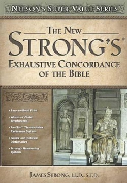 The New Strong's Exhaustive Concordance (Hardcover)