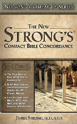 The New Strong's Compact Bible Concordance (Paperback)