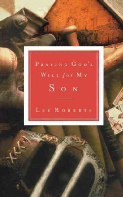 Praying God's Will for My Son (Paperback)