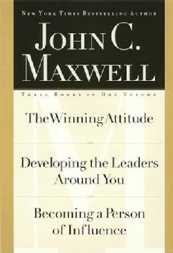 The Winning Attitude/Developing the Leaders Around You/Becoming a Person of Influence (Hardcover)