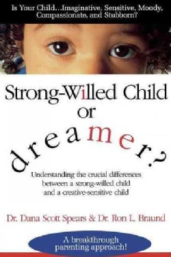 Strong-Willed Child or Dreamer? (Paperback)