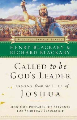 Called to Be God's Leader: How God Prepares His Servents for Spiritual Leadership (Paperback)