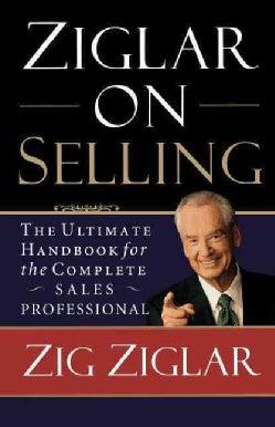 Ziglar on Selling (Paperback)