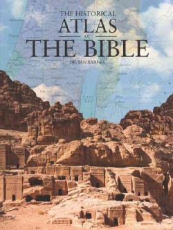 The Historical Atlas of the Bible (Hardcover)