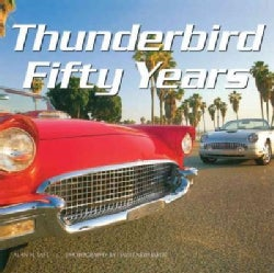 Thunderbird Fifty Years (Hardcover)