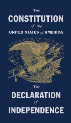The Constitution of the United States With the Declaration of Independence (Hardcover)