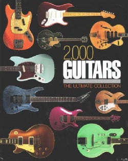 2,000 Guitars: The Ultimate Collection (Hardcover)