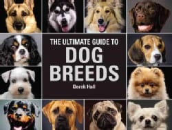 The Ultimate Guide to Dog Breeds (Hardcover)