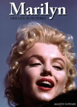 Marilyn: Her Life in Pictures (Hardcover)
