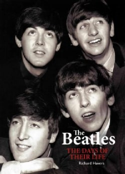 The Beatles: The Days of Their Life (Hardcover)