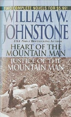Heart & Justice of the Mountain Man (Paperback)