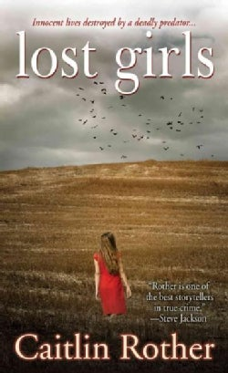 Lost Girls (Paperback)