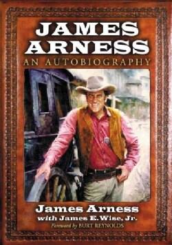 James Arness: An Autobiography (Paperback)