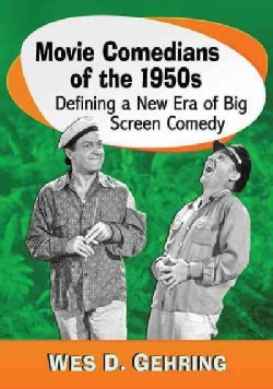 Movie Comedians of the 1950s: Defining a New Era of Big Screen Comedy (Paperback)