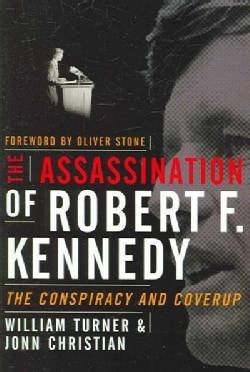 The Assassination of Robert F. Kennedy: The Conspriacy and Coverup (Paperback)