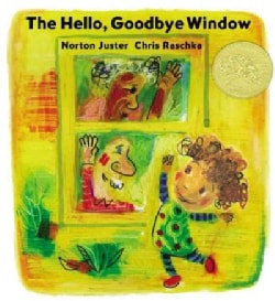 The Hello, Goodbye Window (Hardcover)