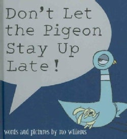 Don't Let the Pigeon Stay Up Late! (Hardcover)
