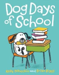 Dog Days of School (Hardcover)