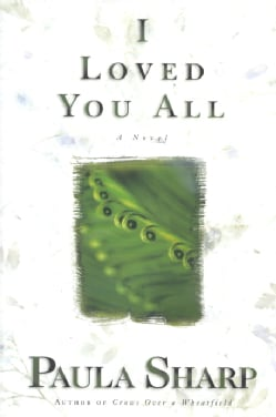I Loved You All (Hardcover)