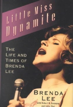 Little Miss Dynamite: The Life and Times of Brenda Lee (Hardcover)
